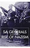 The SA Generals and the Rise of Nazism 9780813120478