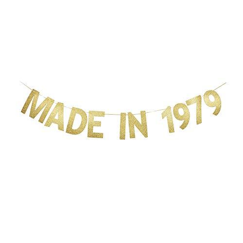Made in 1979 Banner, Fun Birthday Banner for Women/Men's 40th Birthday Party, Shiny Gold Gliter Paper Garland]()