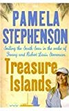 Treasure Islands, Pamela Stephenson, 0753152339