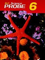 Nelson B.C. Science Probe 6: Student Text by Susan Doyle (March 22,2005)
