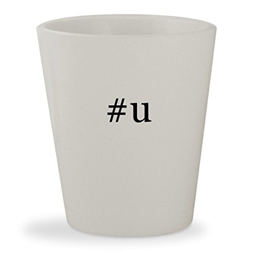 #u - White Hashtag Ceramic 1.5oz Shot Glass