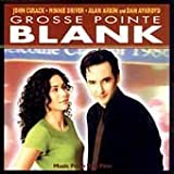 Grosse Pointe Blank: Music From The Film by Various