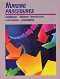 Nursing Procedures, Springhouse Publishing Company Staff, 0874343925