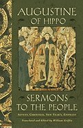 Sermons to the People (02) by Hippo, Augustine of [Paperback (2002)]