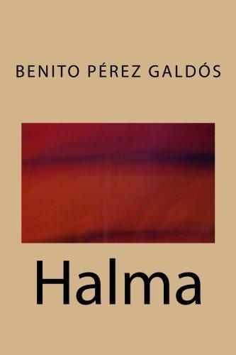 Halma (Spanish Edition) [Benito Perez Galdos] (Tapa Blanda)