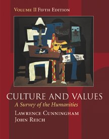Culture and Values: A Survey of the Humanities, Volume II (with InfoTrac) (Chapters 12-22 with readings)