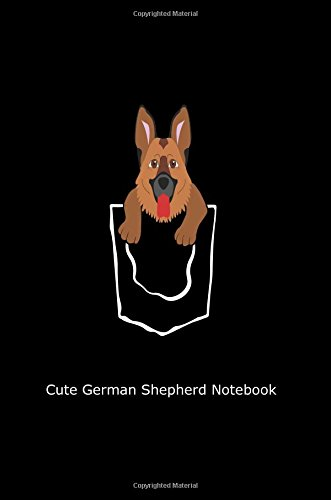Cute German Shepherd Notebook: Funny Gift Journal for Gsd Dog Owners