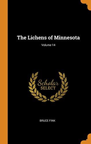 The Lichens of Minnesota; Volume 14
