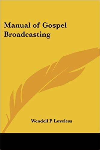 Manual of Gospel Broadcasting