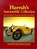 Harrah's Automobile Collection: One man's tribute to the great automobiles of the world