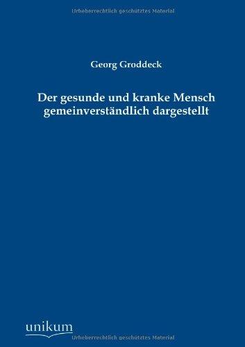 Download Der gesunde und kranke Mensch gemeinverständlich dargestellt (German Edition) pdf epub