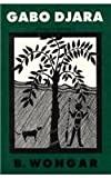 img - for Gabo Djara: A Novel of Australia book / textbook / text book