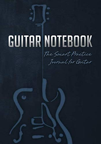 Guitar Notebook: The Smart Practice Journal for Guitar (Book + Online Bonus)