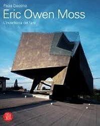 Eric Owen Moss Uncertainty of Doing [PB,2006]
