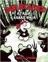 El ataque de las ranas ninjas / Attack of the Ninja Frogs (Dani ...