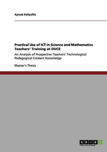 Download Practical Use of ICT in Science and Mathematics Teachers' Training at DUCE ebook