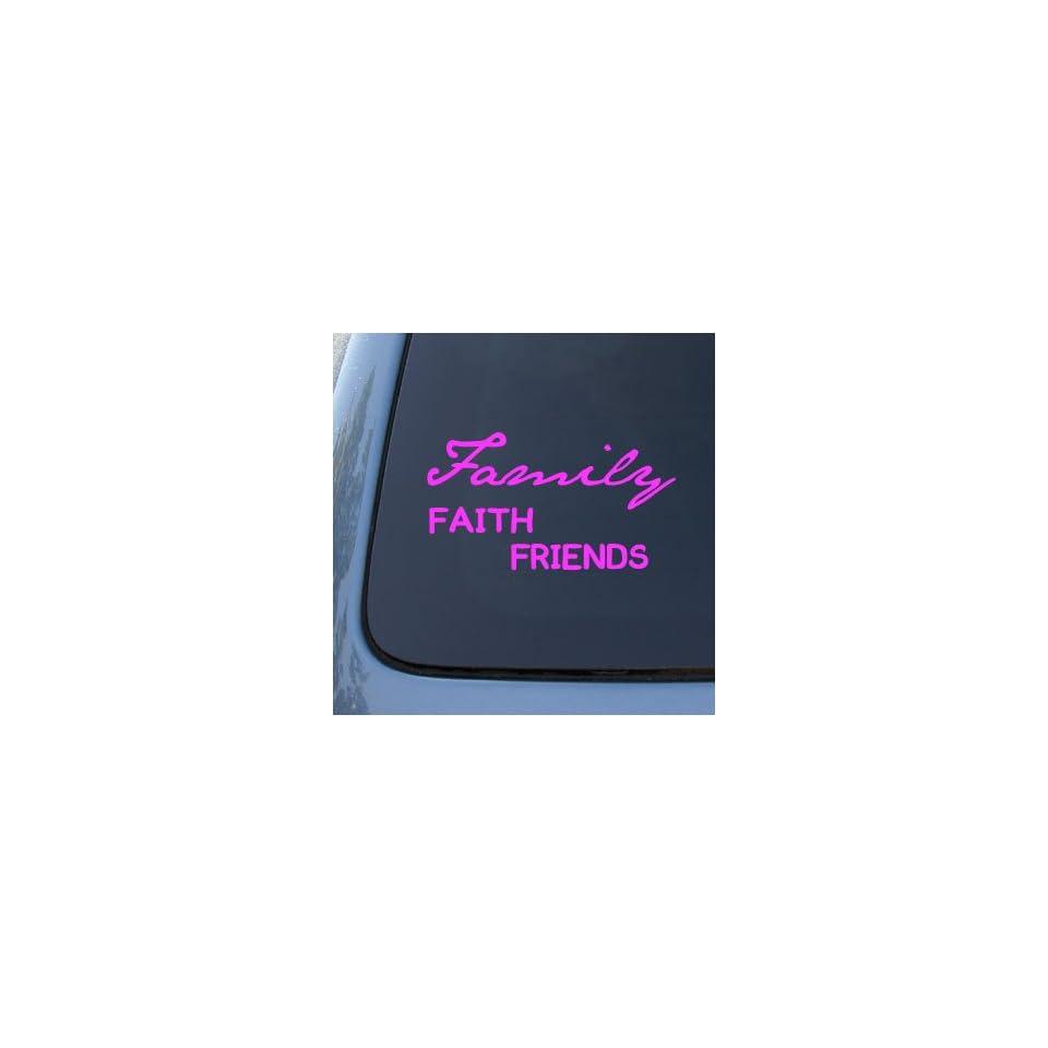 FAMILY FAITH FRIENDS   Vinyl Car Decal Sticker #1771  Vinyl Color Pink