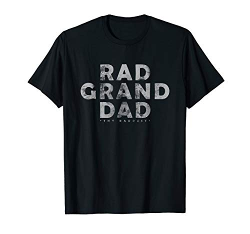 - Mens Rad Grand Dad AKA The Raddest Shirt