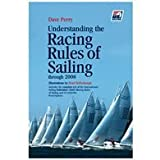 Understanding the Racing Rules of Sailing Through 2008, Dave Perry, 0974105872