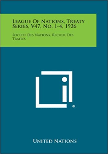 Book League of Nations, Treaty Series, V47, No. 1-4, 1926: Societe Des Nations, Recueil Des Traites