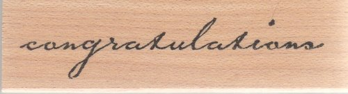 Congratulations Wood Mounted Rubber Stamp (B1056)