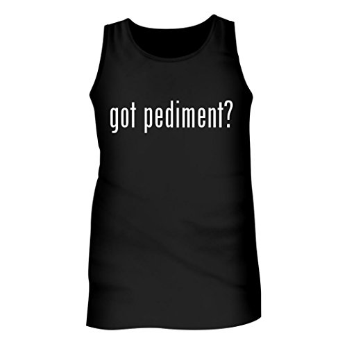 Pediment Top - Tracy Gifts Got pediment? - Men's Adult Tank Top, Black, X-Large