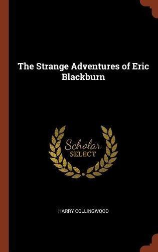 Download The Strange Adventures of Eric Blackburn pdf epub