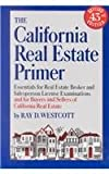 The California Real Estate Primer, Westcott, Ray D., 0940745054