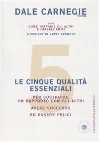 Le 5 Qualità Essenziali