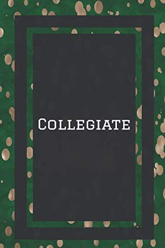 (Collegiate: Gifts For College Student Lined Journal Notebook To Write In)