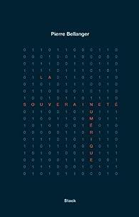 La souveraineté numérique par Pierre Bellanger