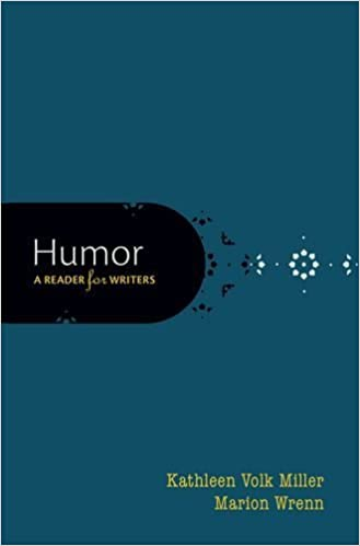 Book Humor: A Reader for Writers by Kathleen Volk Miller (2014-12-01)