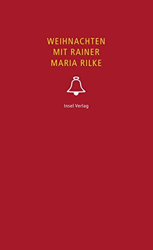 Weihnachten mit Rainer Maria Rilke (insel taschenbuch)