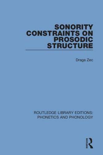 Sonority Constraints on Prosodic Structure: Volume 23