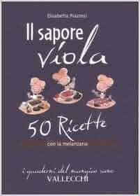 Il sapore viola. 50 ricetta con la melanzana: 9788884271938: Amazon
