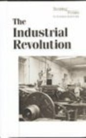 Turning Points in World History - The Industrial Revolution (hardcover edition)