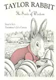 img - for Taylor Rabbit & The Seeds of Wisdom book / textbook / text book