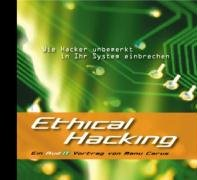 Ethical Hacking - CD Ein AudIT Vortrag von Manu Carus
