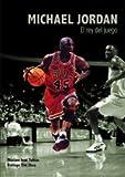 img - for Michael Jordan, el rey del juego book / textbook / text book