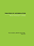 Theatres of Accumulation: Studies in Asian and Latin American Urbanization