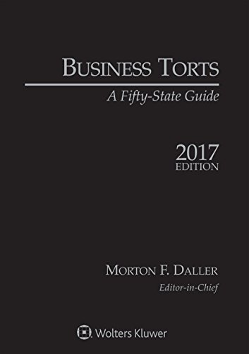 Business Torts: A Fifty State Guide, 2017 Edition
