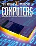 Peter Norton's Introduction to Computers: Complete Concepts Text