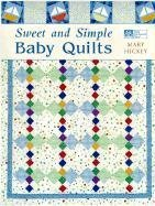 Old Quilt Patterns (Sweet and Simple Baby Quilts)