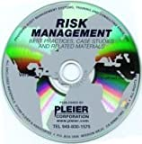 Risk Management : Best Practices, Case Studies, Related Material, Jeffrey J. Barrett, Peter Barton-Hanson, Dick Beecroft, Bruno Bellissimo, David McNamee, Joseph R. Pleier, Mike Stolarczyk, John Tongren, 0974302902