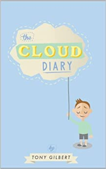 The Cloud Diary by [Gilbert, Tony]