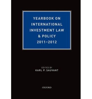 Download [(Yearbook on International Investment Law & Policy 2011-2012 )] [Author: Karl P. Sauvant] [Apr-2013] ebook