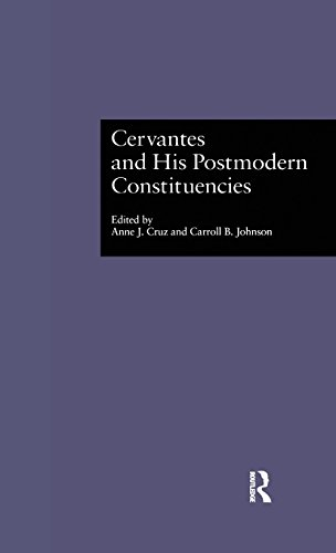 Cervantes and His Postmodern Constituencies (Hispanic Issues)