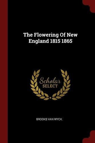 Image of The Flowering of New England