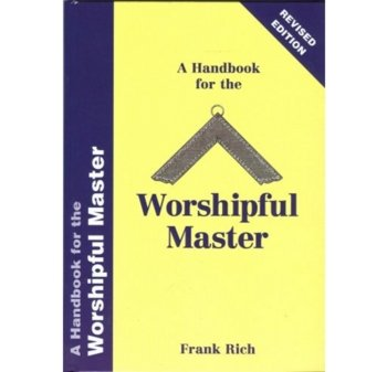 A Handbook for the Worshipful Master