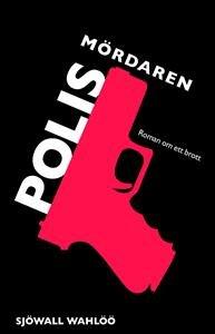 polismordaren-av-maj-sjowall-per-wahloo-imported-hardcover-swedish